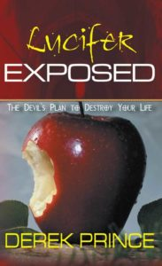 Lucifer exposed - the devil's plan to destroy your life