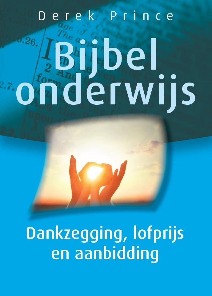 Dankzegging, Lofprijs & Aanbidding